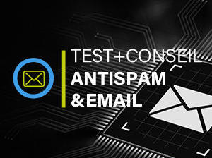 email anti spam tests et conseils